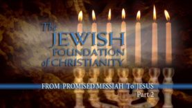 Jewish Foundation Of Christianity – Part4